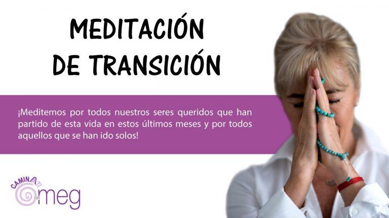 Meditación de Transición