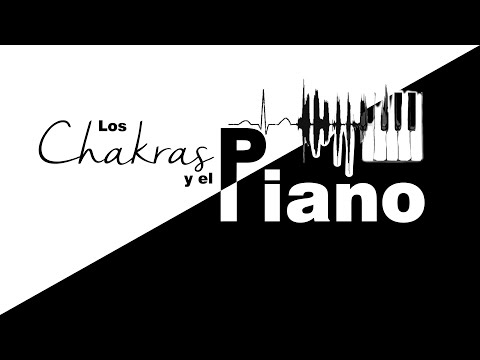 Los Chakras y el Piano